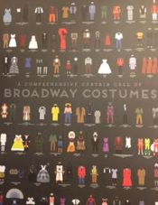 a poster of costumes from Broadway's most popular shows throughout history